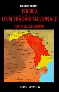 Istoria-unei-Tradari-nationale-Tratatul-cu-Ucraina-Tiberiu-Tudor